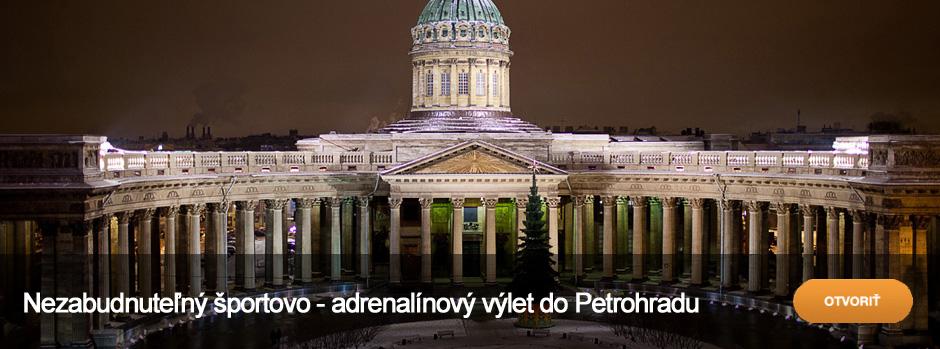 Nezabudnuteľný športovo - adrenalínový výlet do Petrohradu